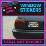 SMASH YER BACK DOOR IN  CAR WINDOW VINYL STICKER DECAL GRAPHICS WALL SIGN